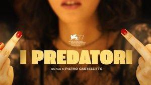 i predatori film castellitto