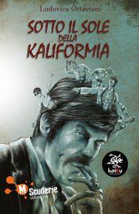 Sotto il Sole della KaliFormia